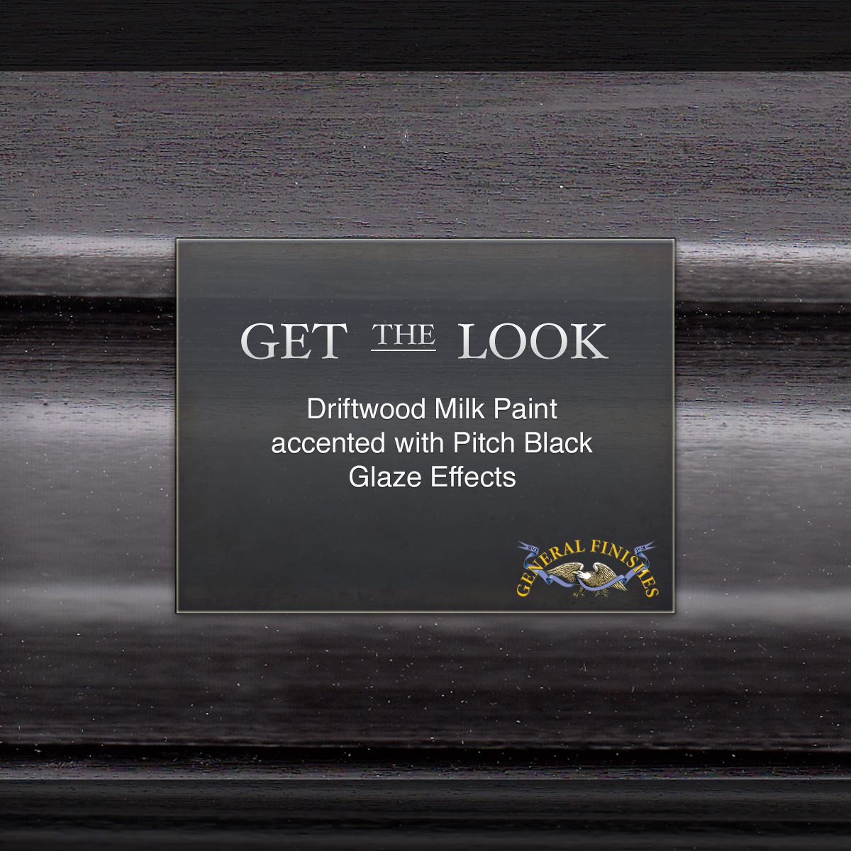 Get The Look Driftwood Gray Milk Paint With Pitch Black