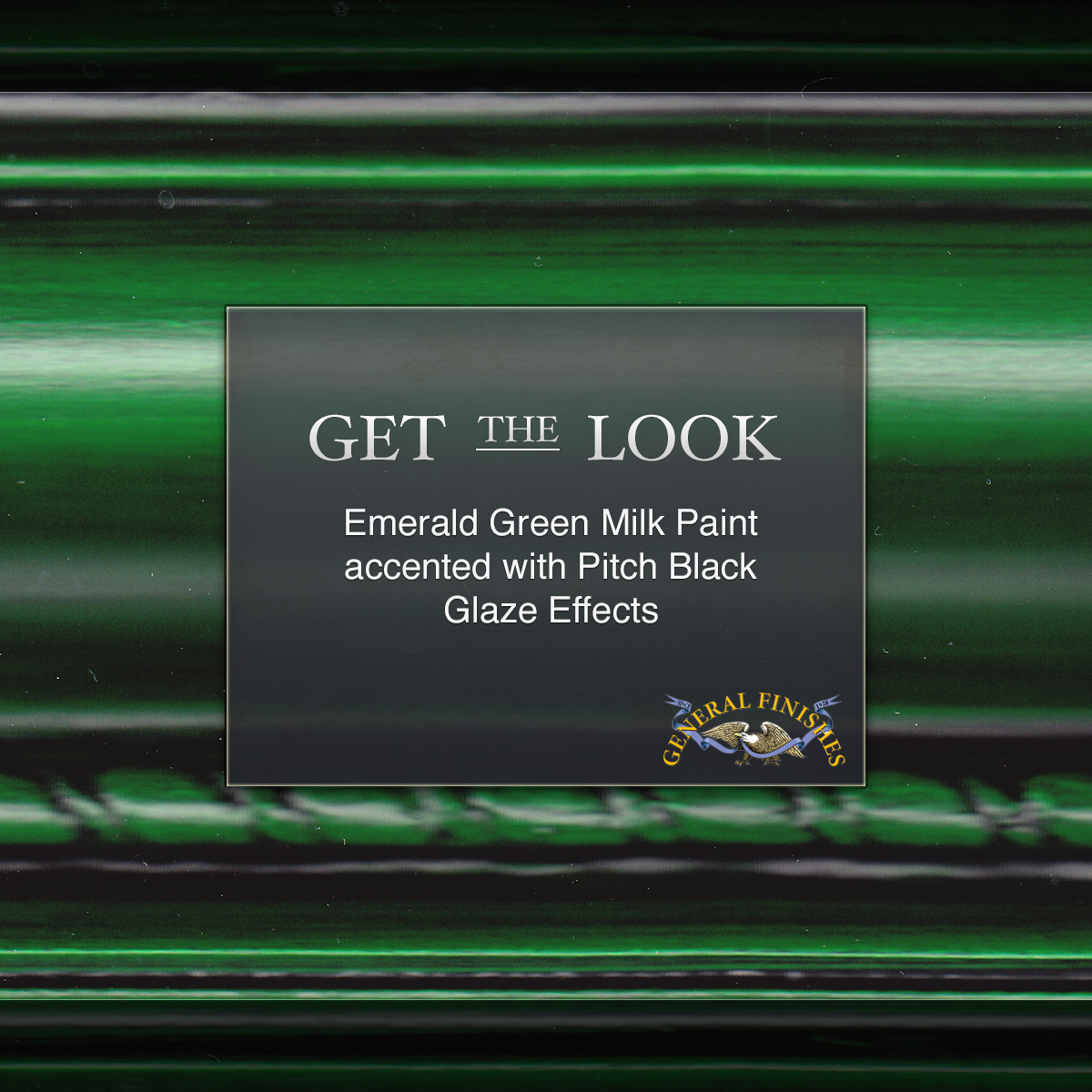 Get The Look Emerald Milk Paint With Pitch Black Glaze