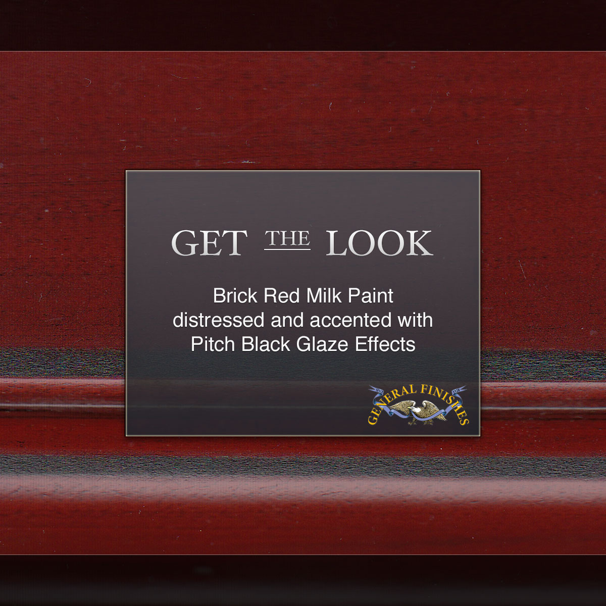 92bb191fbb6a Get The Look  Brick Red Milk Paint hand-distressed with Pitch Black Glaze