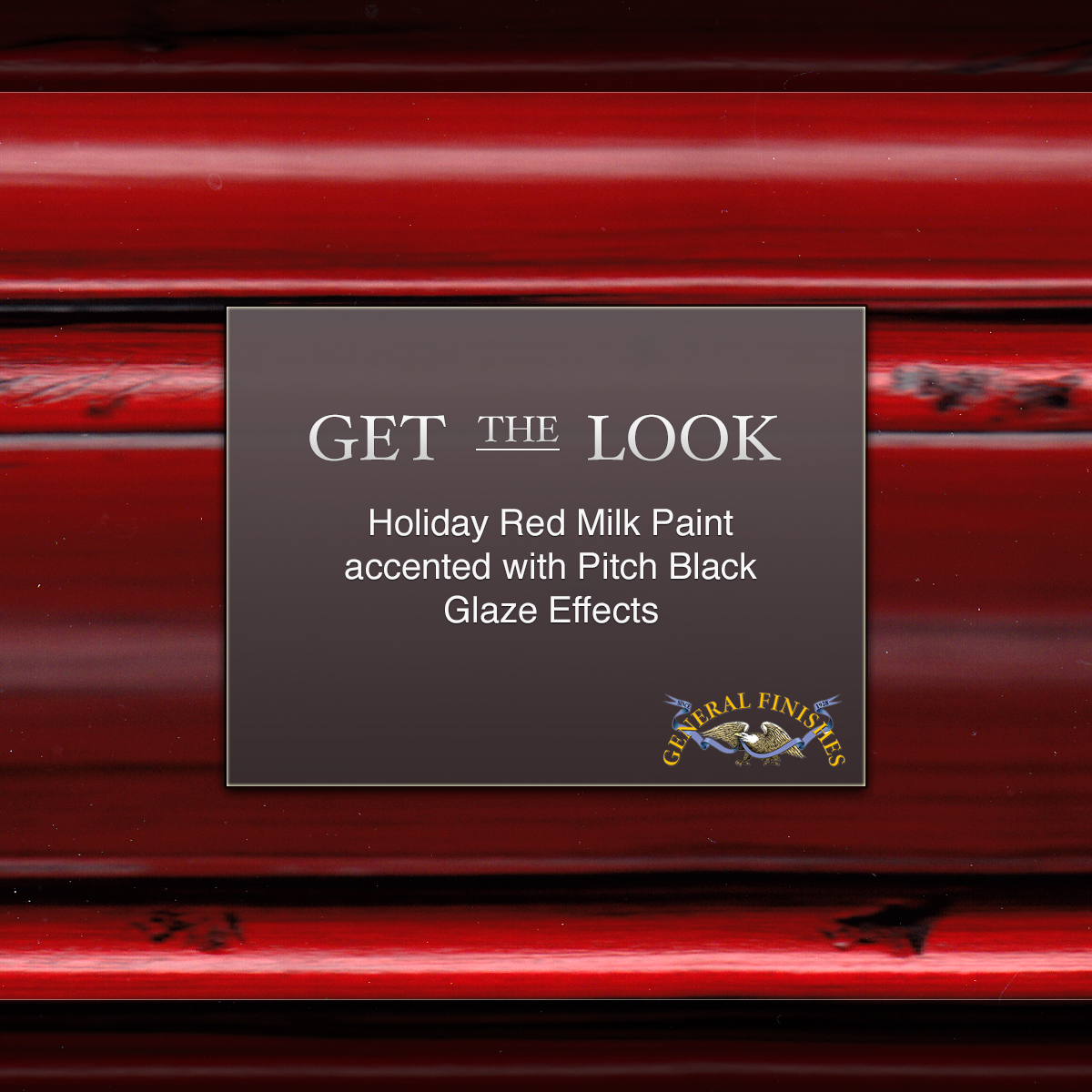 17f5e633416d Get The Look  Holiday Red Milk Paint with Pitch Black Glaze Effects ...