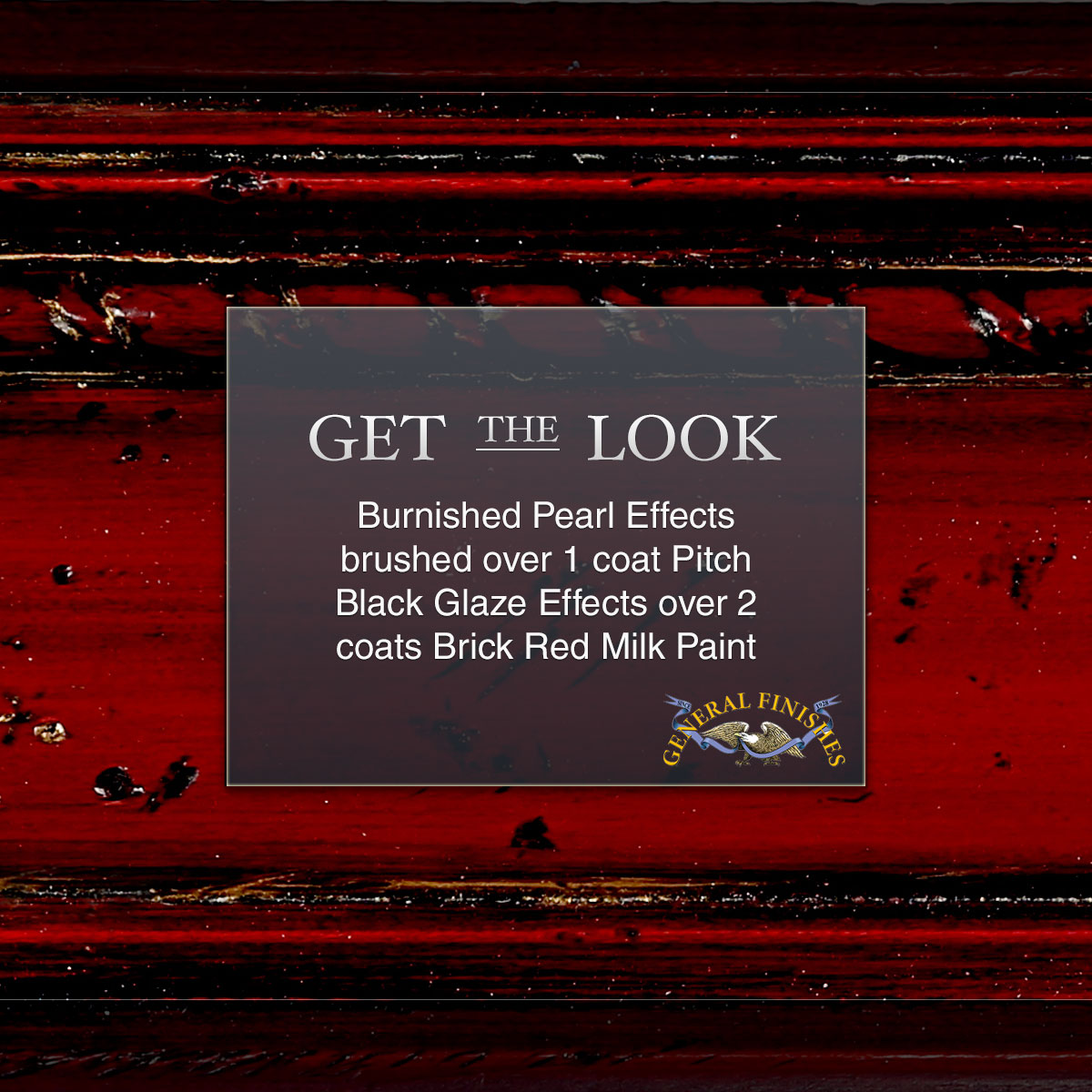 Get The Look Burnished Pearl Effects Over Pitch Black Glaze And Brick Red Milk Paint